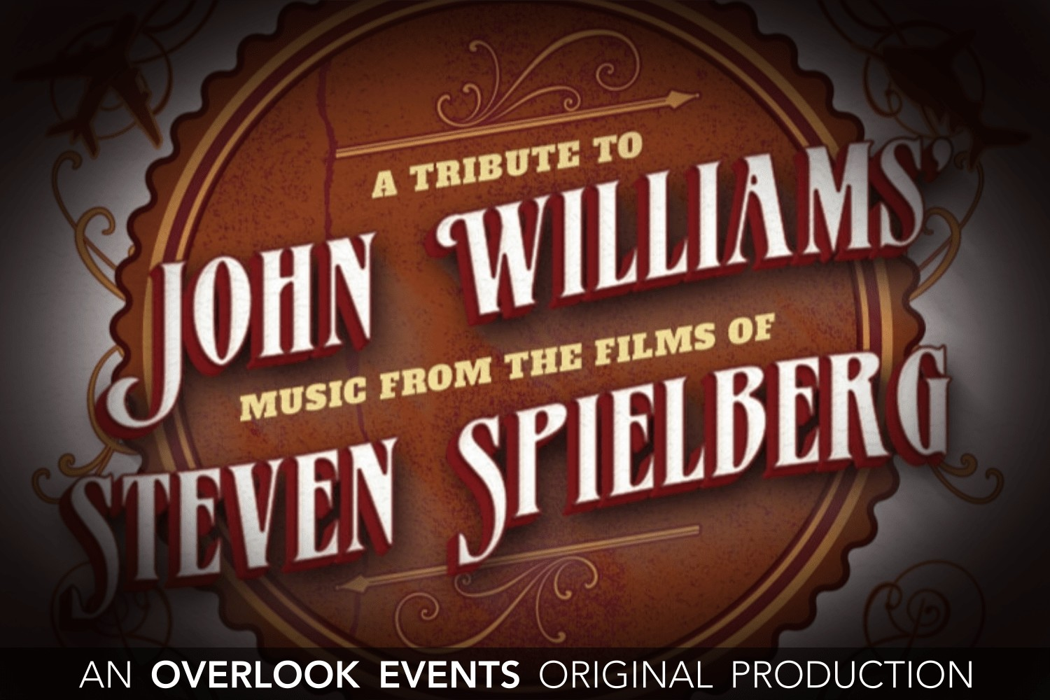 Tribute to John Williams: Music from the Films of Stephen Spielberg